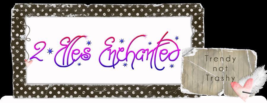 2 Elles Enchanted