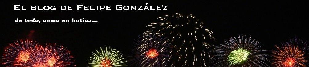 El blog de Felipe González