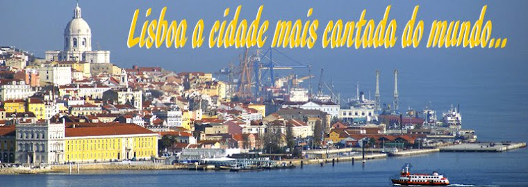 Lisboa a Cidade Mais Cantada do Mundo