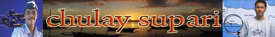 Chulay Supari