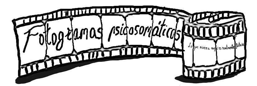 Fotogramas psicosomáticos