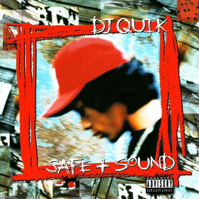 DJ Quik - Safe & Sound (1995)