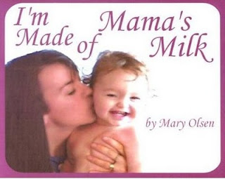 "I smile as I read the cover, ""I'm Made of Mama's Milk"" by Mary Olsen ..."