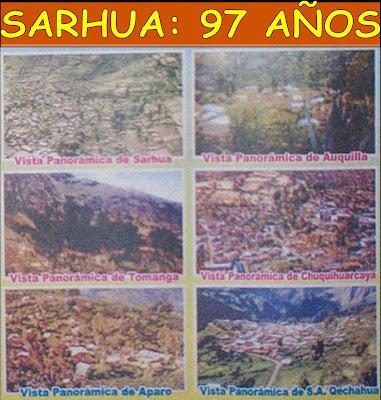 COMUNIDAD DE SARHUA: CONFORMADA POR SEIS PUEBLOS; TOMANGA, AUQUILLA, APARO, HUARCAYA, SAN ANTONIO DE QECHAHUA Y SARHUA.