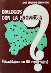 """""""DIÁLOGOS CON LA PROVINCIA"""" Entrevistas con personajes singulares. Ibercaja.."""