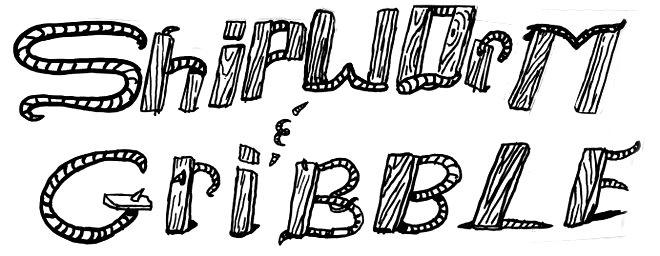 Shipworm&Gribble
