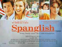 the movie spanglish essay Spanglish movie essay, creative writing rubric grade 2, creative writing about my dad essay on my childhood due in a few hours i still don't have the desire to.