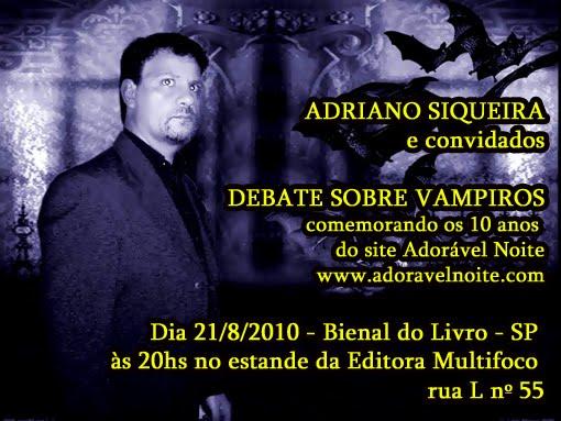 Convite - Adriano Siqueira na Bienal do Livro SP - dia 21/08/2010 às 20hs Estande Multifoco
