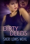 Dirty Deeds by Sheri Lewis Wohl