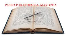 PASEO POR EL HABLA MAROCHA