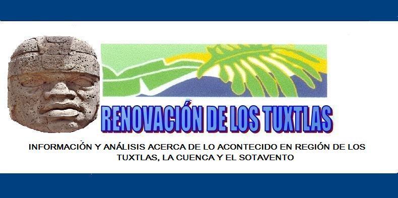 RENOVACIÓN DE LOS TUXTLAS