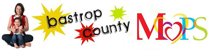 Bastrop County MOPS