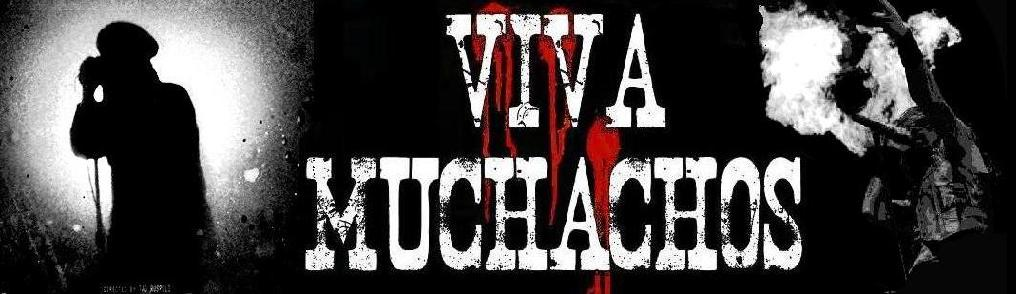 VIVA MUCHACHOS