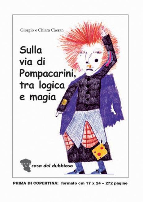 """""""Sulla via di Pompacarini, tra logica e magia"""""""