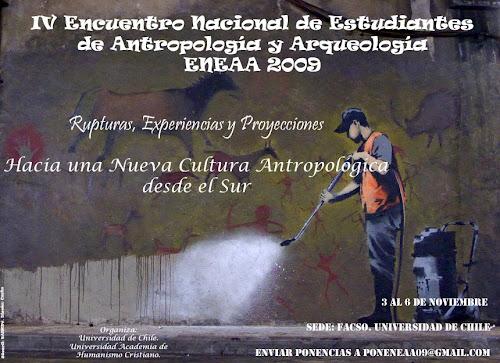 """IV ENEAA  """"Rupturas, Experiencias y Proyecciones: Hacia una Nueva Cultura Antropológica"""""""