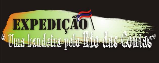 """Expedição """"Uma bandeira pelo Rio de Contas"""""""