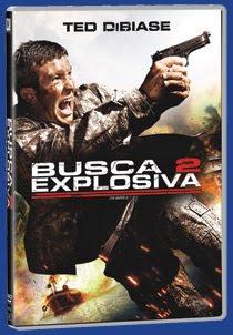 Filme Busca Explosiva 2 – DVDRip Dublado Busca Explosiva 2 traz o super astro TED DIBIASE JR, o famoso lutador de luta livre americana (WWE).