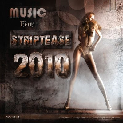 ownload Music For Striptease Vol 1 (2010)  01. Beatriz Luengo - Dime (con Pitingo) 02. Benefit - Sex Sells 03. Brian Ferry - Slave to love