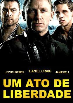 Download Um Ato de Liberdade 1941. Tuvia (Daniel Craig), Zus (Liev Schreiber) e Asael (Jamie Bell) são irmãos que, ao fugir da perseguição nazista aos judeus,