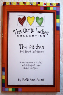 Book Five of The Quilt Ladies Book Collection, The Kitchen