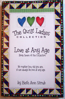 Book Seven of The Quilt Ladies Book Collection, Love at Any Age