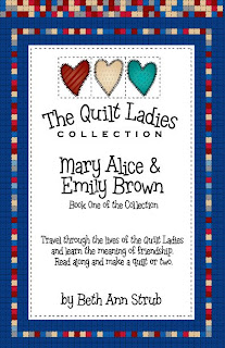 The Quilt Ladies Book One Mary Alice and Emily Brown their story