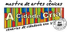 A Cidade CRIA Cenários de Cidadania