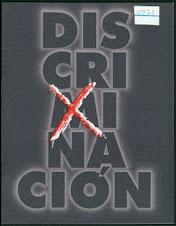 !A NO DISCRIMINAR¡
