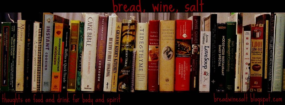 Bread, Wine, Salt