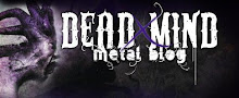 DEAD MIND METAL BLOG