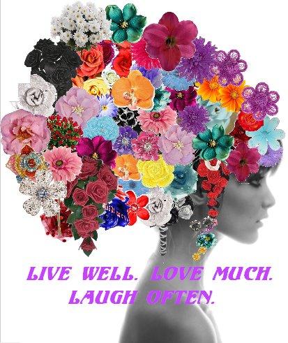 LiveWell, LoveMuch, LaughOften