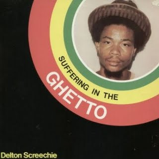 Delton+Screechie+-+Suffering+In+The+Ghetto+(1982)