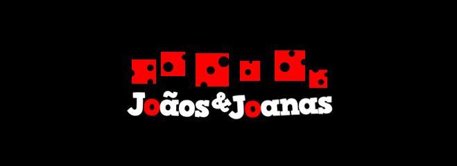 Joãos & Joanas