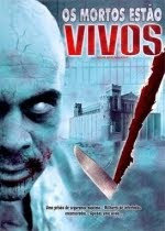 Os Mortos Estão Vivos DVDRip XviD Dual Áudio