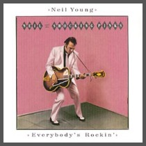 Neil Young's Everybody's Rockin'