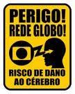 Eu não assisto a Globo
