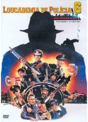 Loucademia de Polícia 6 (Dual Audio)