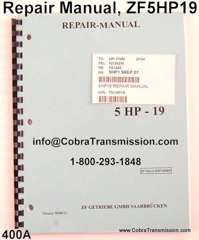 cobra transmission parts 1 800 293 1848 zf5hp19 transmission rh cobratransmission blogspot com ZF 5HP19 Parts 5HP19 Valve Body