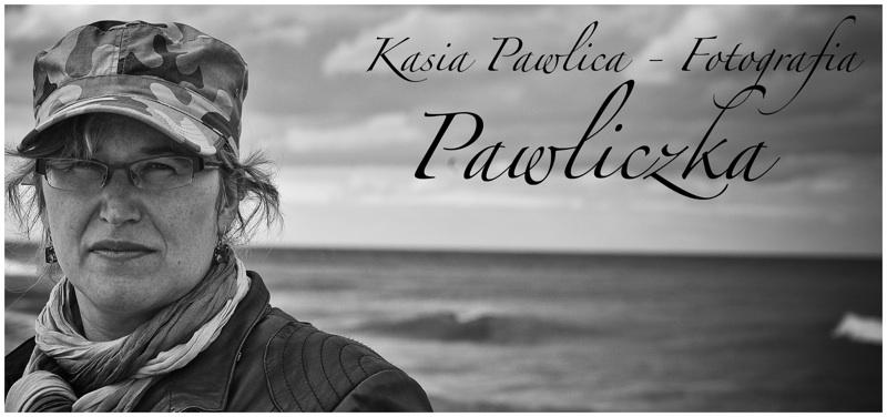 Pawliczka - Kasia Pawlica Fotografia