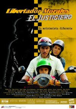 PRE ESTRENO REGIONAL DEL FILME NACIONAL LIBERTADOR MORALES, EL JUSTICIERO