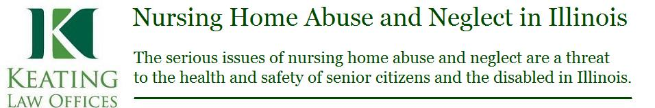 Nursing Home Abuse and Neglect: Illinois Nursing Home Attorney Mike Keating