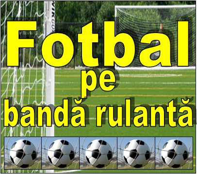 Fotbal pe banda rulanta