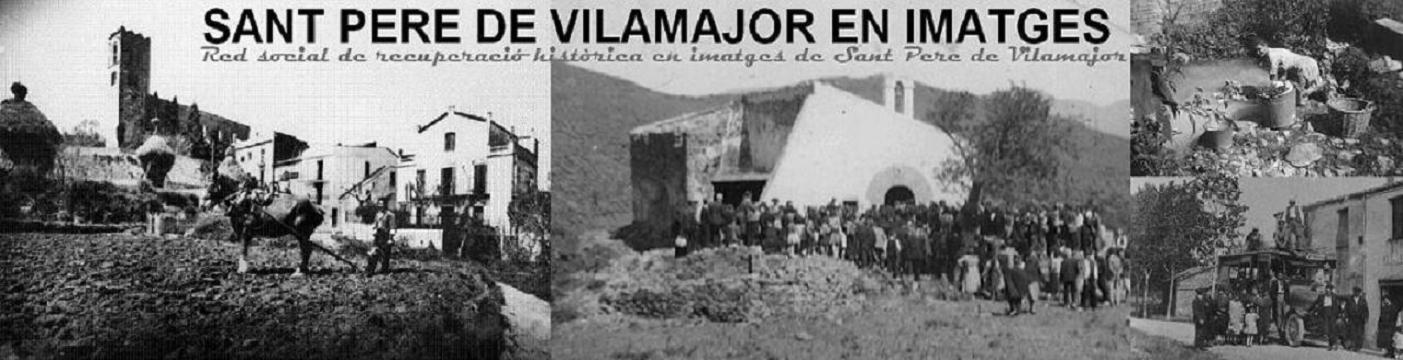 SANT PERE DE VILAMAJOR EN IMATGES