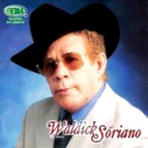 Morreu o cantor Waldick Soriano, leia a sua biografia completa