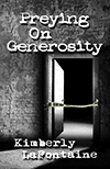 Preying On Generosity