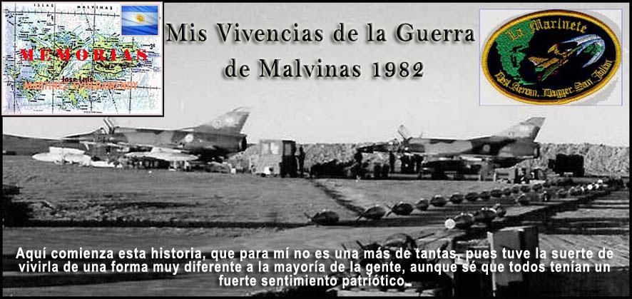 MIS VIVENCIAS EN LA GUERRA DE MALVINAS 1982
