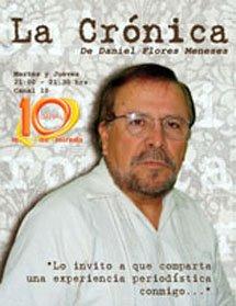 La Crónica de Daniel Flores Meneses