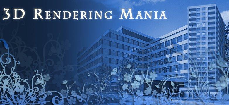 3d Rendering Mania