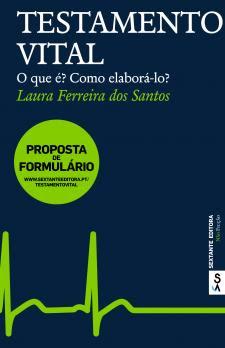 Testamento Vital. Laura Ferreira dos Santos