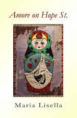 AMORE ON HOPE STREET by Maria Lisella (Finishing Line Press, 2009)